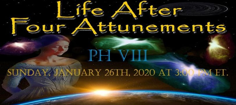 Life After Four Attunements VII